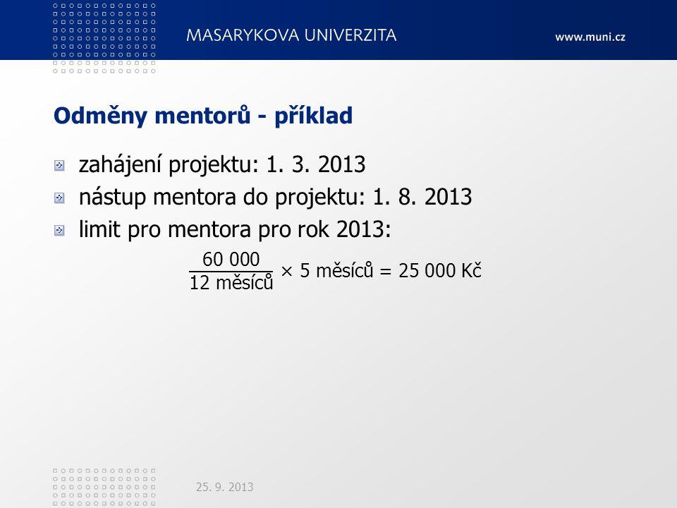 Odměny mentorů - příklad 25. 9. 2013