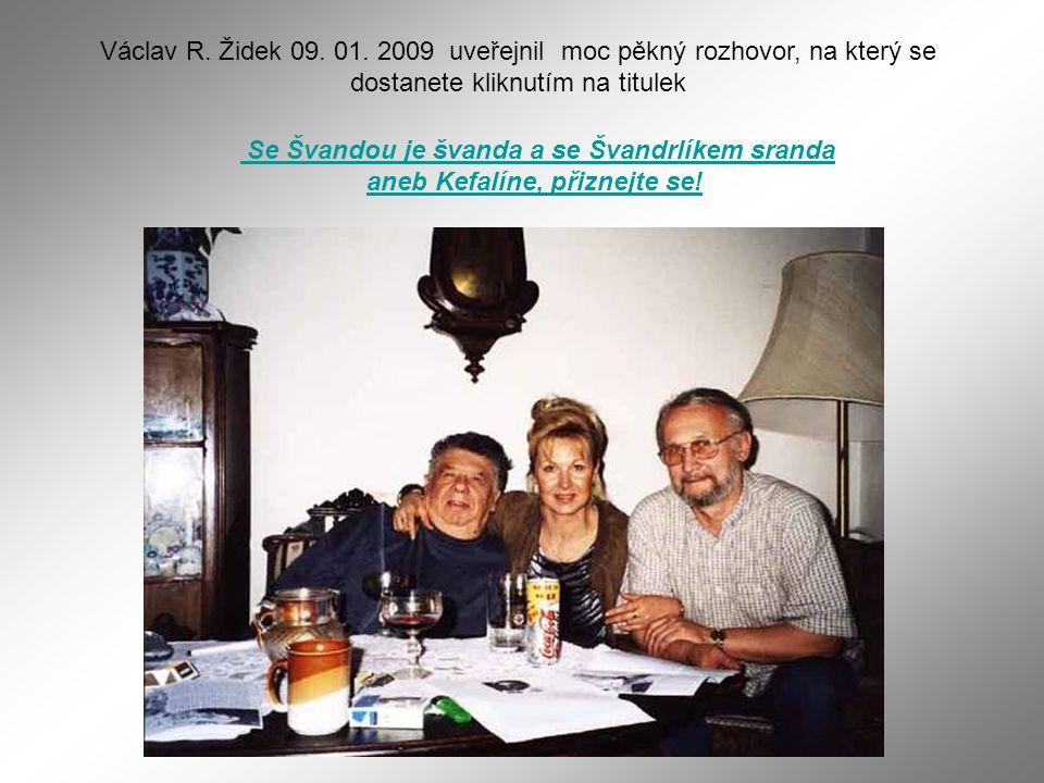 Protože pan Švandrlík měl rád humor, vzpomínat budeme raději vesele Autor nesmrtelných Černých baronů. Spolu s Jiřím Winterem - Nepraktou vytvořil Mil