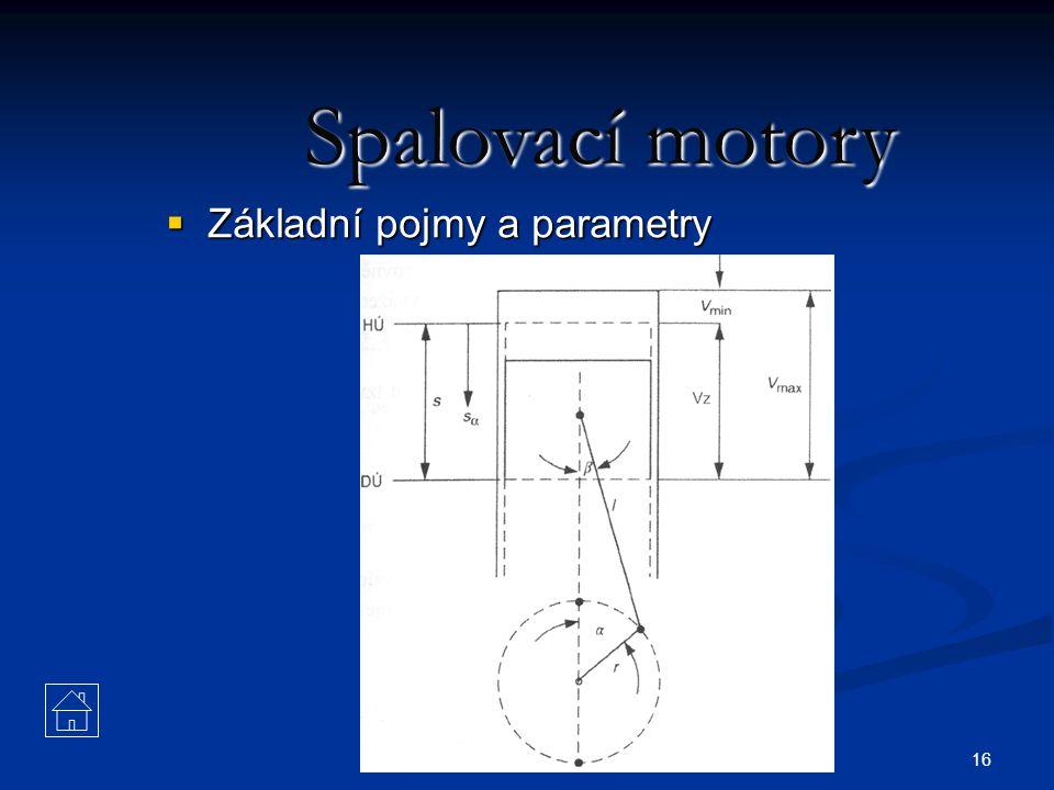 16 Spalovací motory  Základní pojmy a parametry