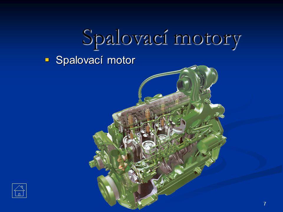 7 Spalovací motory  Spalovací motor