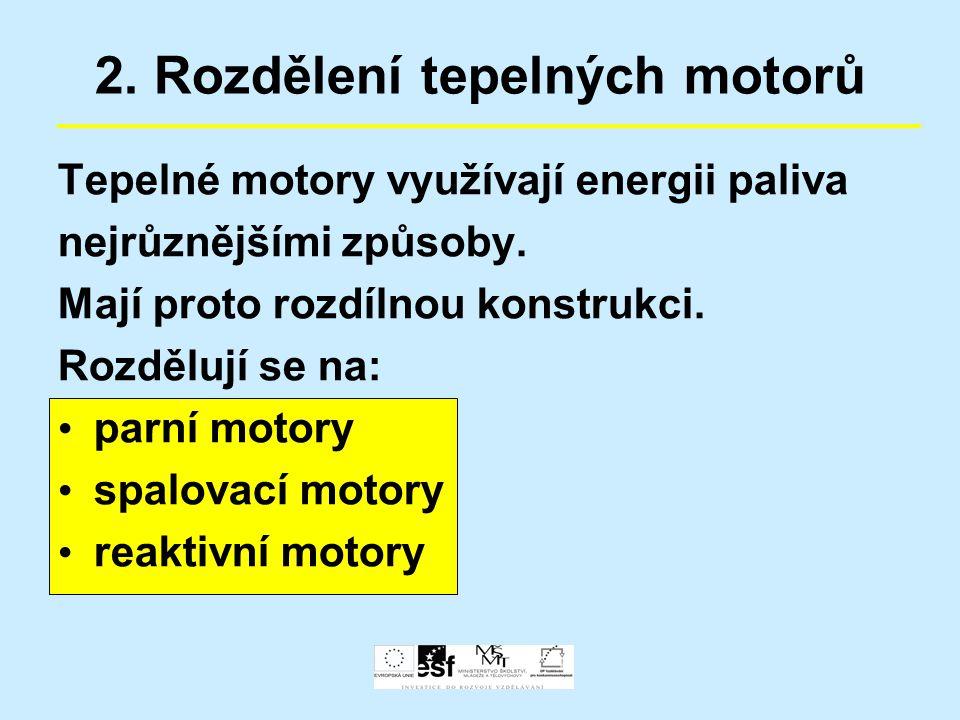 5. Druhy reaktivních motorů Obrázek staršího proudového motoru s radiálním kompresorem: