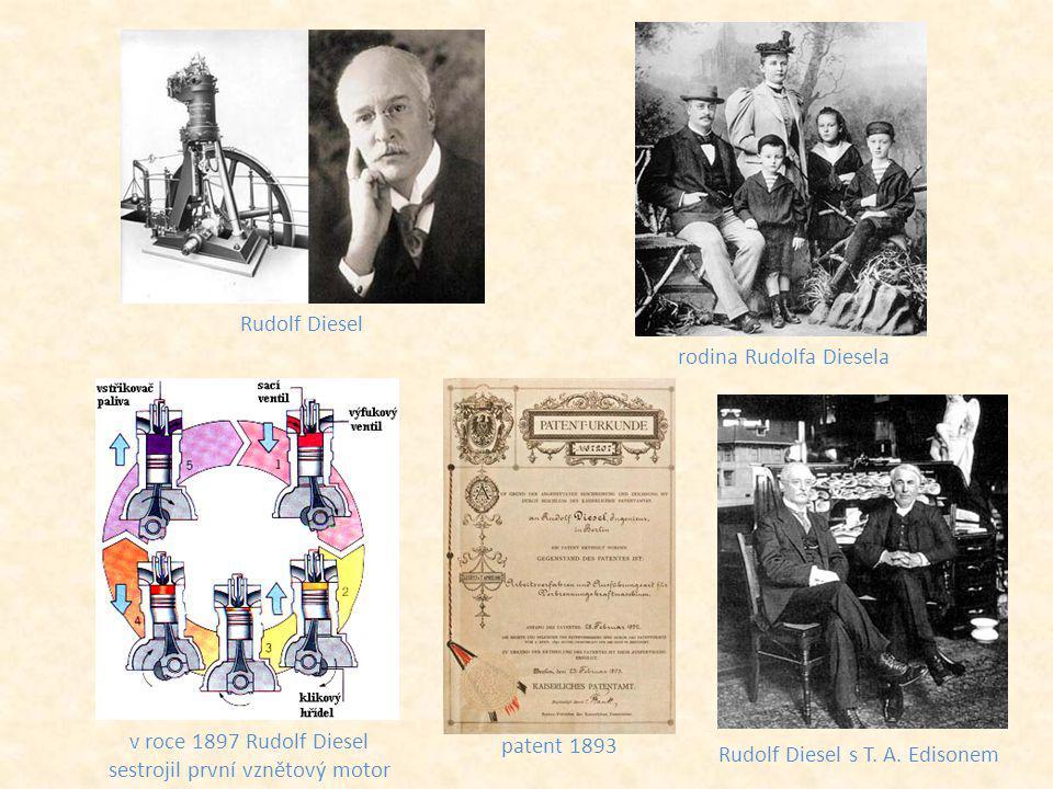 Rudolf Diesel v roce 1897 Rudolf Diesel sestrojil první vznětový motor patent 1893 rodina Rudolfa Diesela Rudolf Diesel s T. A. Edisonem