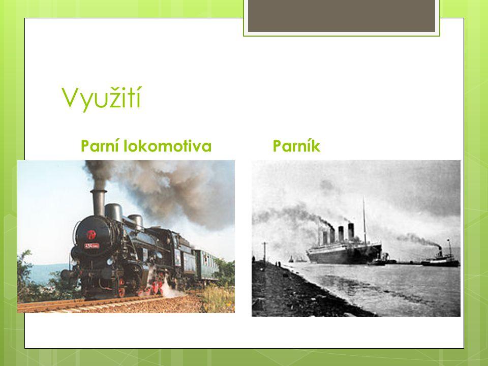 Využití Parní lokomotivaParník