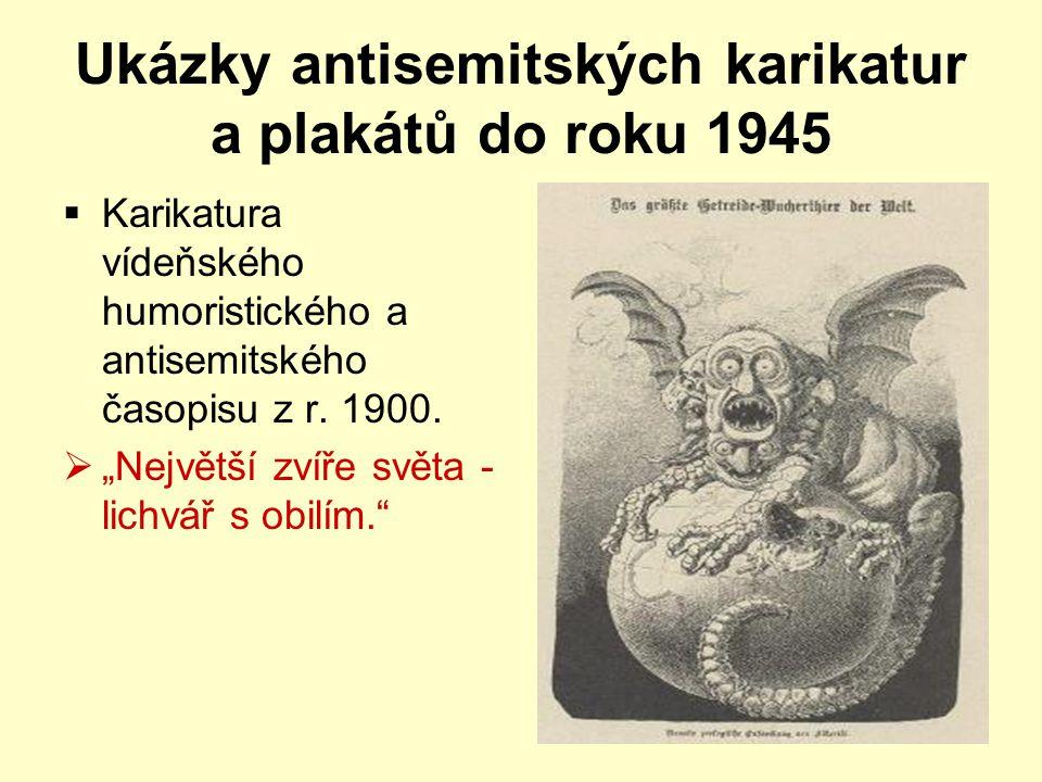 """Ukázky antisemitských karikatur a plakátů do roku 1945  Karikatura vídeňského humoristického a antisemitského časopisu z r. 1900.  """"Největší zvíře s"""