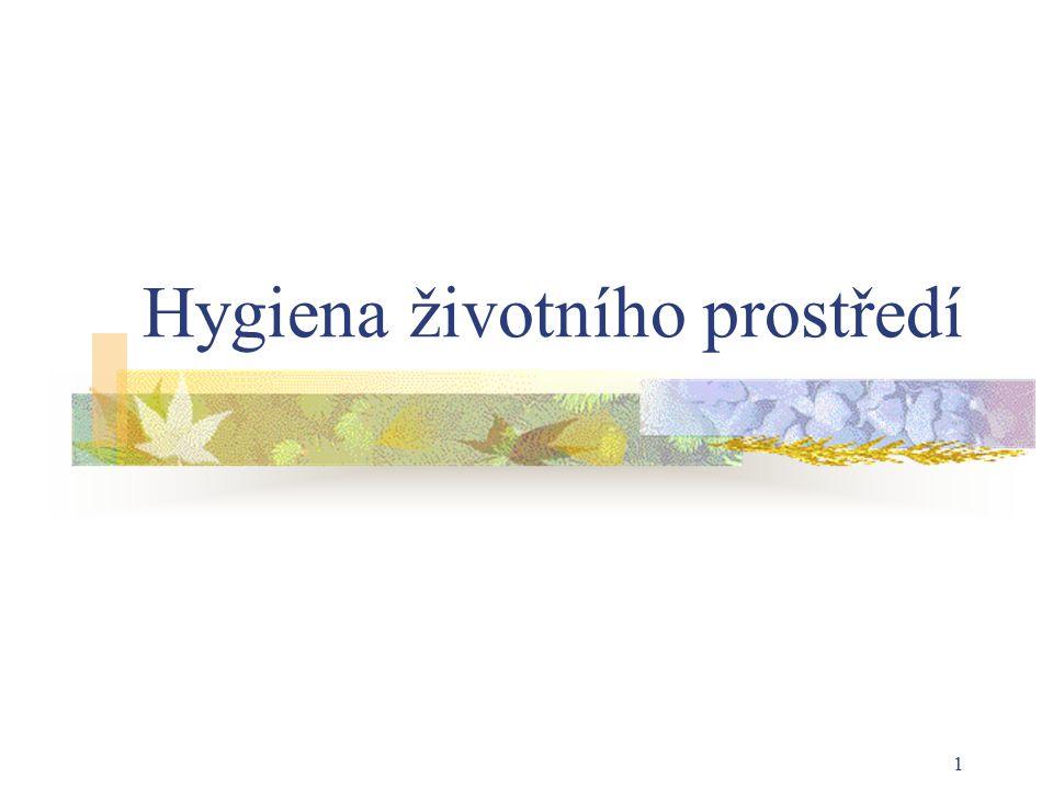 1 Hygiena životního prostředí