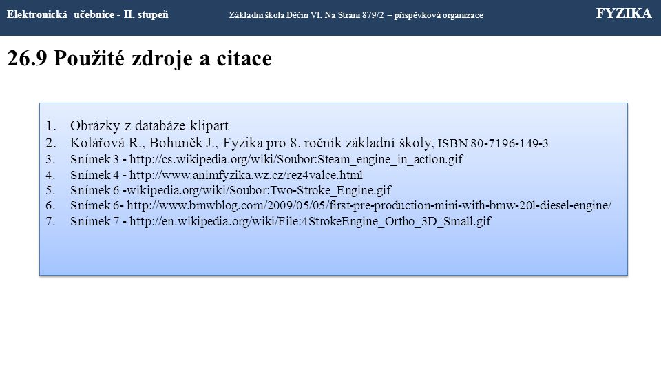 26.9 Použité zdroje a citace Elektronická učebnice - II.