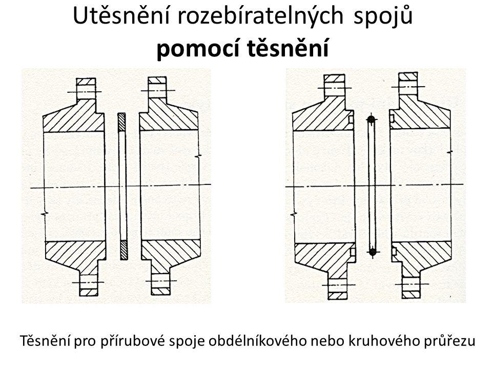 Utěsnění rozebíratelných spojů pomocí těsnění Těsnění pro přírubové spoje obdélníkového nebo kruhového průřezu