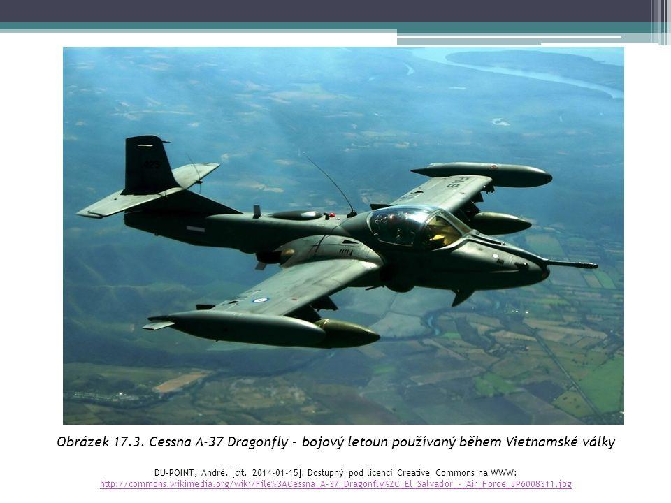 Obrázek 17.3. Cessna A-37 Dragonfly – bojový letoun používaný během Vietnamské války DU-POINT, André.  cit. 2014-01-15 . Dostupný pod licencí Creati