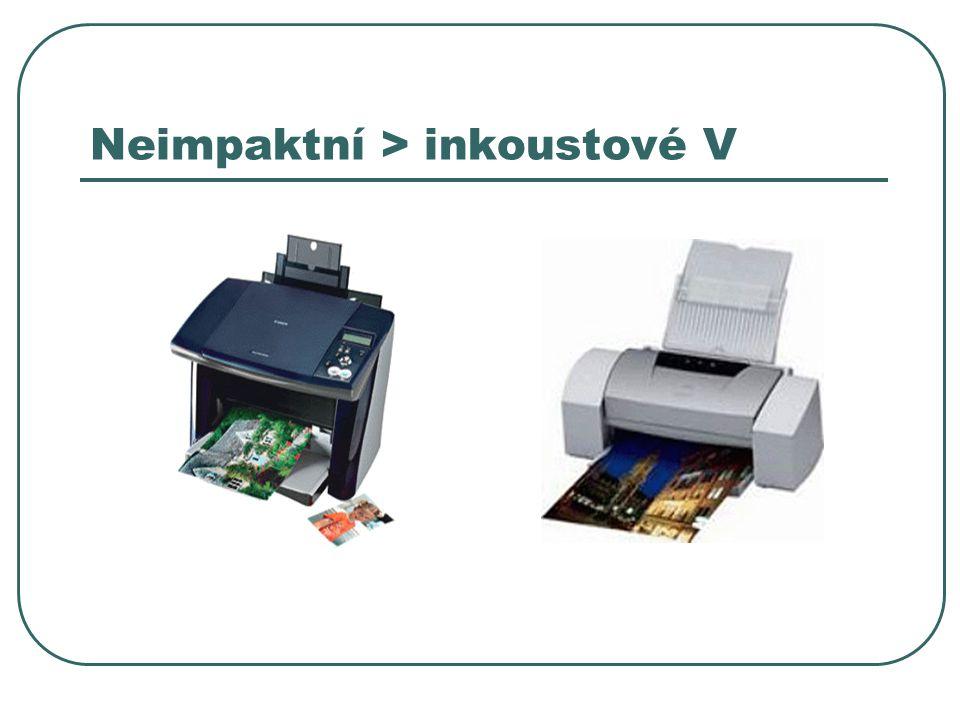 Neimpaktní > inkoustové V