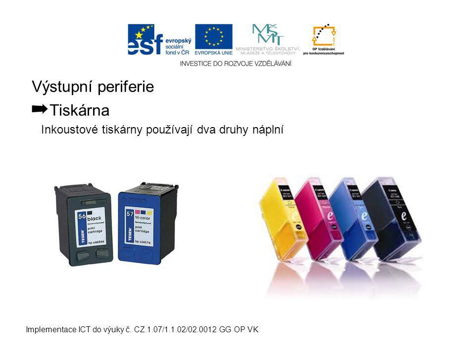 Výstupní periferie ➡ Tiskárna Implementace ICT do výuky č.