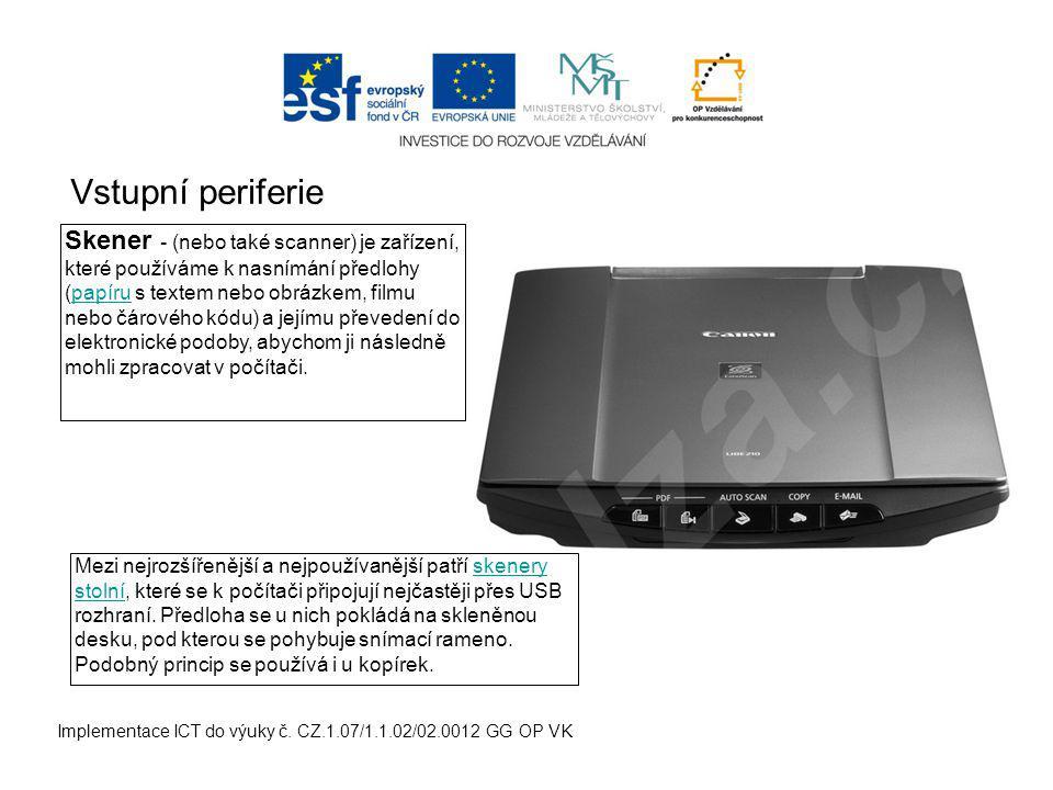 Vstupní periferie Implementace ICT do výuky č.