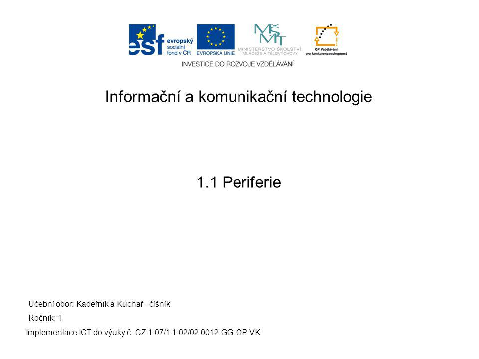 Periferie Implementace ICT do výuky č.