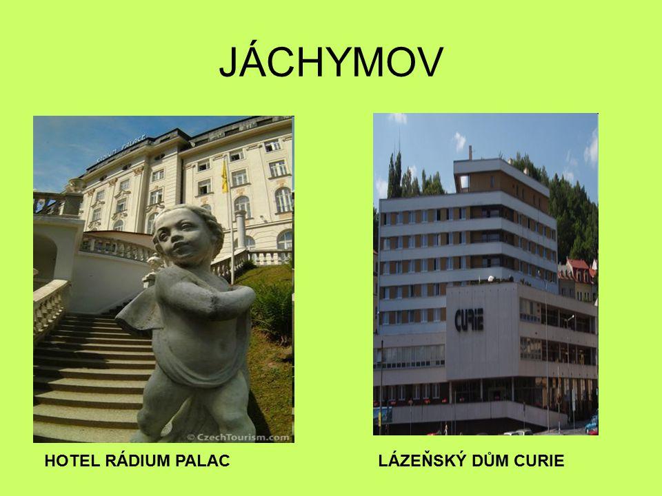 JÁCHYMOV HOTEL RÁDIUM PALACLÁZEŇSKÝ DŮM CURIE