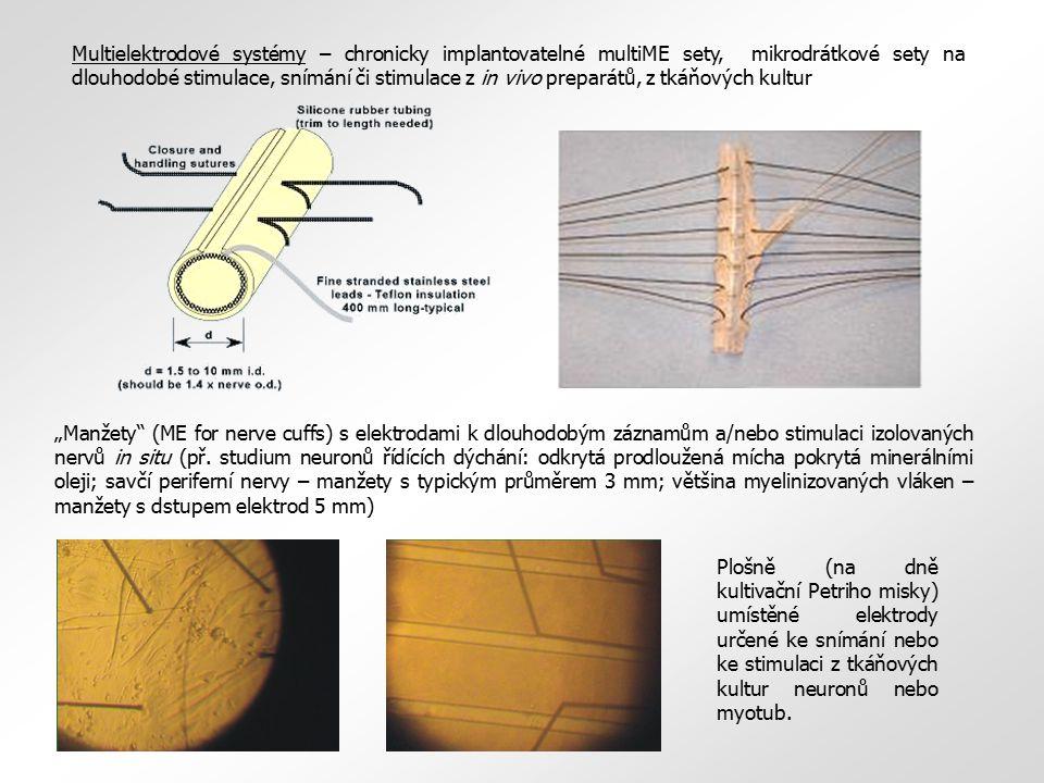 Multielektrodové systémy – chronicky implantovatelné multiME sety, mikrodrátkové sety na dlouhodobé stimulace, snímání či stimulace z in vivo preparát