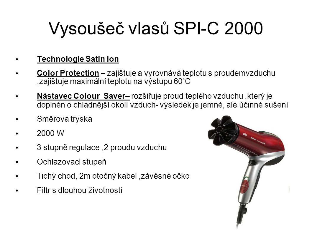 Technologie Satin ion Color Protection – zajištuje a vyrovnává teplotu s proudemvzduchu,zajištuje maximální teplotu na výstupu 60°C Nástavec Colour Sa