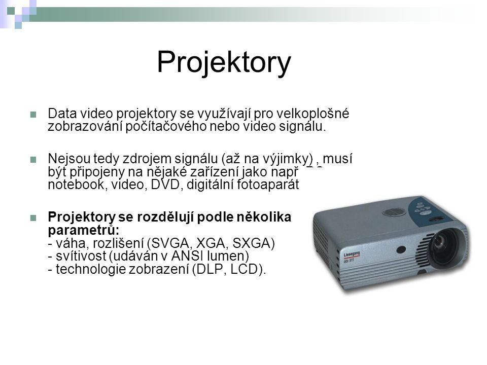 Projektory Data video projektory se využívají pro velkoplošné zobrazování počítačového nebo video signálu. Nejsou tedy zdrojem signálu (až na výjimky)