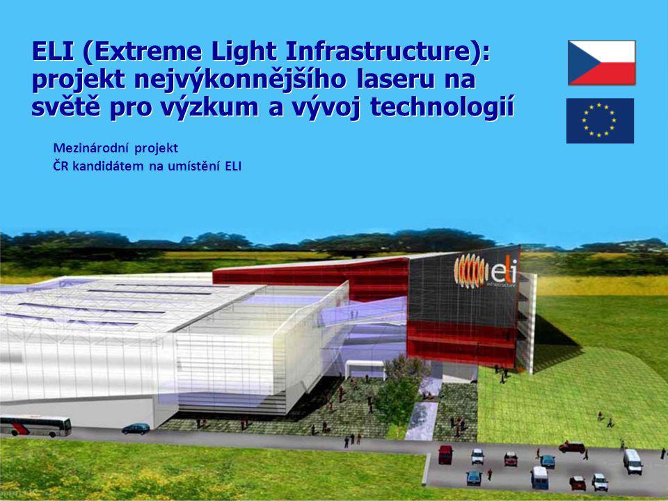ELI: intenzita v ohnisku >5x10 24 Wcm -2 ELI = Slunce vyzařující veškerý svůj výkon (4x10 26 W) z plochy cca 10x10 cm Ultrakrátké laserové pulsy: rekordní výkon ELI: První laser exawattové třídy na světě (EW = 10 18 W) Femtosekundové lasery: revolučně nové zdroje částic a rtg záření Světelný puls 5 femtosekund = 5x10 -15 s Délka pulsu v prostoru = 1.5 µm Elektrony Protony Nabité částice Rentgenové záření UV záření Gama záření Fundamentální výzkum v ultrarelativistém režimu interakce laseru s hmotou Aplikace v materiálovém výzkumu, medicínském výzkumu, biologii, atd.