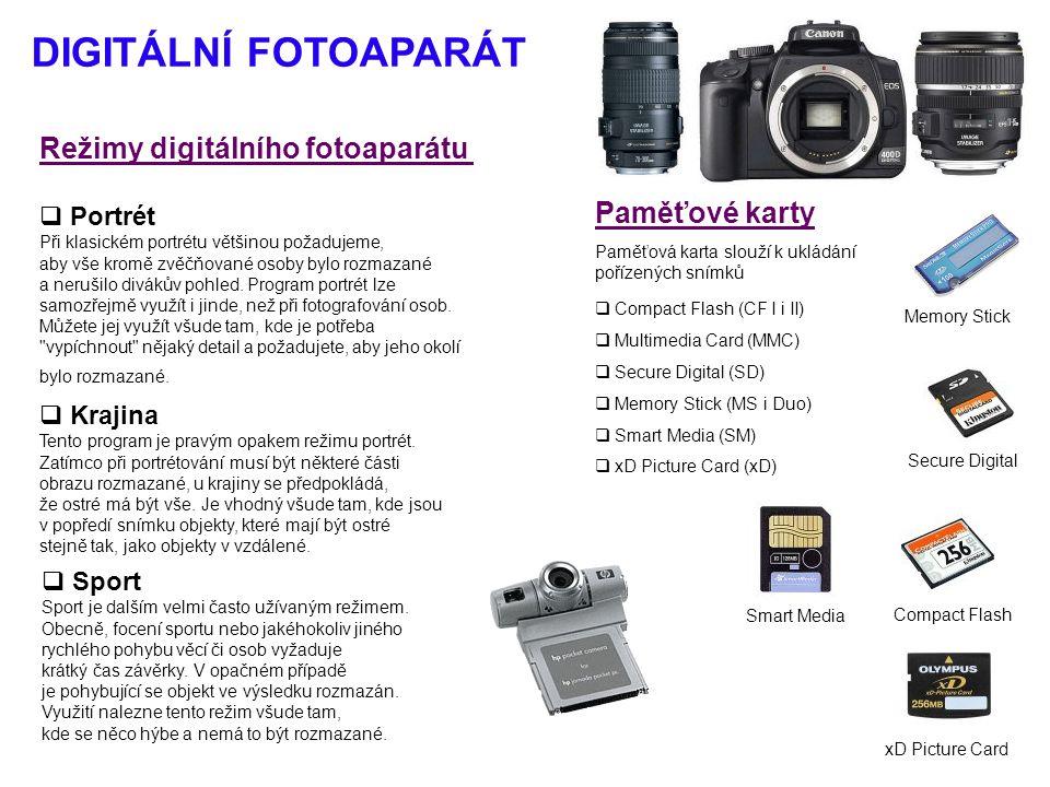 DIGITÁLNÍ FOTOAPARÁT Režimy digitálního fotoaparátu  Portrét Při klasickém portrétu většinou požadujeme, aby vše kromě zvěčňované osoby bylo rozmazan