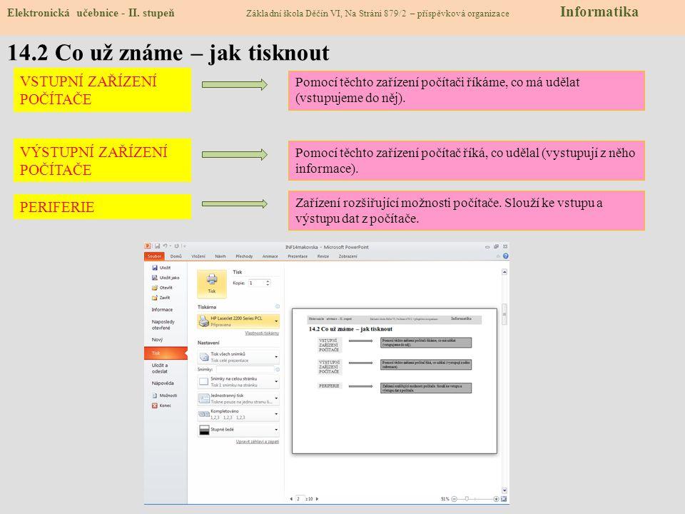 14.2 Co už známe – jak tisknout Elektronická učebnice - II.