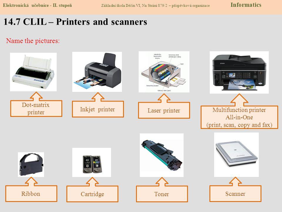14.8 Test – Tiskárny a scannery Počítačová tiskárna patří mezi: a)vstupní zařízení počítače b)výstupní zařízení počítače c)software d)základní jednotku 2) Vstupní zařízení, které slouží k přenosu dat z papíru do PC, se nazývá...