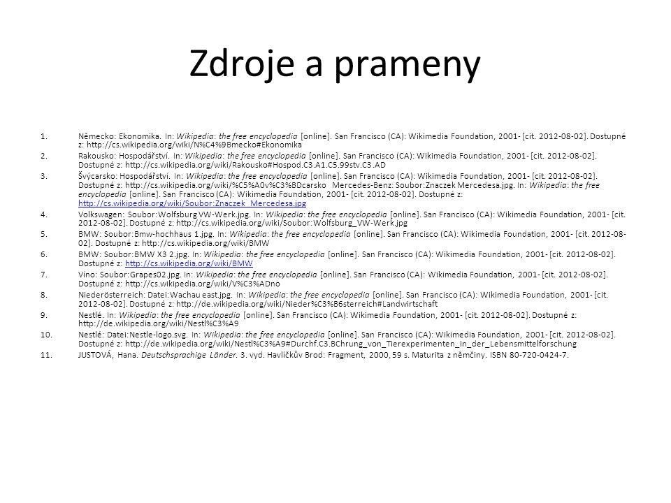 Zdroje a prameny 1.Německo: Ekonomika. In: Wikipedia: the free encyclopedia [online].