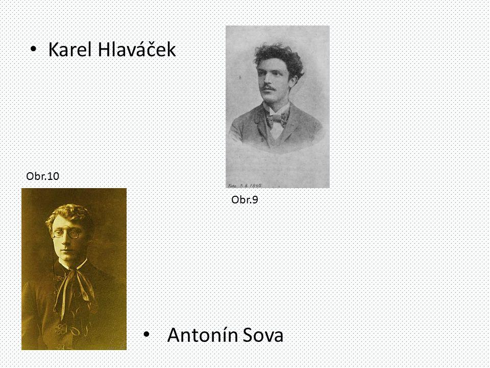 Karel Hlaváček Antonín Sova Obr.9 Obr.10