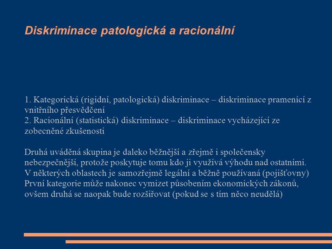 Diskriminace patologická a racionální 1.