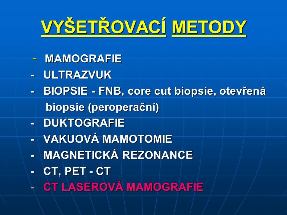 STUPNĚ INTENZITY SIGNÁLU PŘI CTLM INTENZITABARVAOBLAST TYP TKÁNĚ Velmi vysoká Bílá cévní prostory cévy,sytá AGN Hyperintenzivní Světle zelená hyperperfuze méně sytáAGN, vazodilatace, laktace méně sytá AGN, vazodilatace, laktace IzointenzivníTmavězelená normální perfuze funkční žláza, intersticiálnícirkulace Hypointenzivní Černáhypoperfuze chabá vaskularizace, tuk, cysty,atrofie