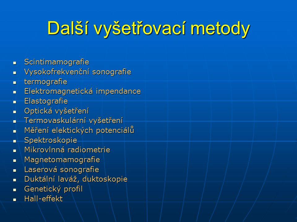 STUPNĚ INTENZITY SIGNÁLU PŘI CTLM Velmi vysoká intenzita Hyperintenzivní Izointenzivní Hypointenzivní