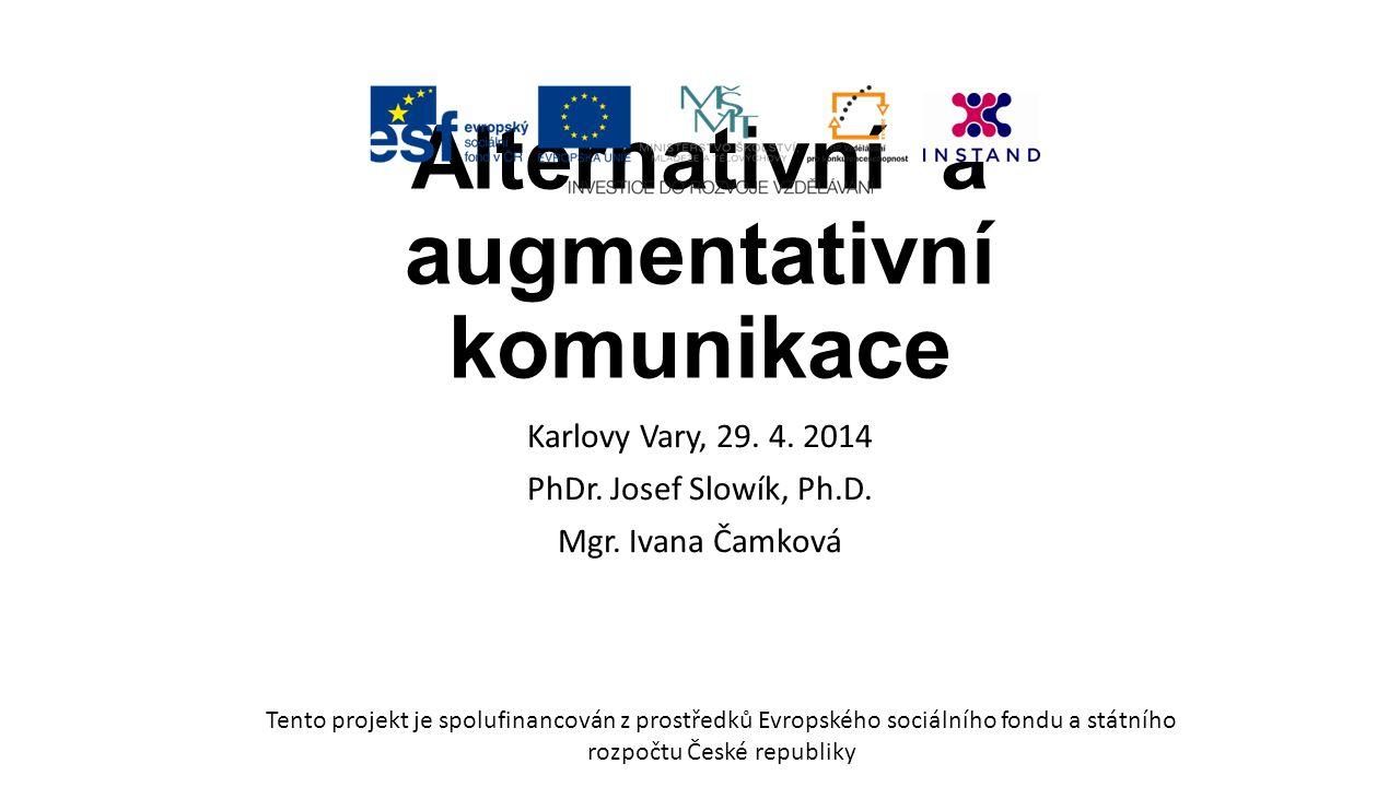 AAK u osob se sluchovým postižením Vizualizace mluvené češtiny zřetelná artikulace jednotlivých českých slov ústy tak, aby bylo umožněno nebo usnadněno odezírání mluveného projevu osobami, které ovládají český jazyk a odezírání preferují jako prostředek své komunikace Pravidla pro usnadnění efektivního odezírání: správné osvětlení omezení hluku přiměřená vzdálenost (2 – 4m) odstranění překážek v orofaciální oblasti (žvýkačka, rouška, ruka před ústy, plnovous…) doprovodné neverbální projevy (gesta, mimika…) přiměřený obsah (jednodušší, krátké věty, známá slova…) přiměřený čas Alternativní a augmentativní komunikace