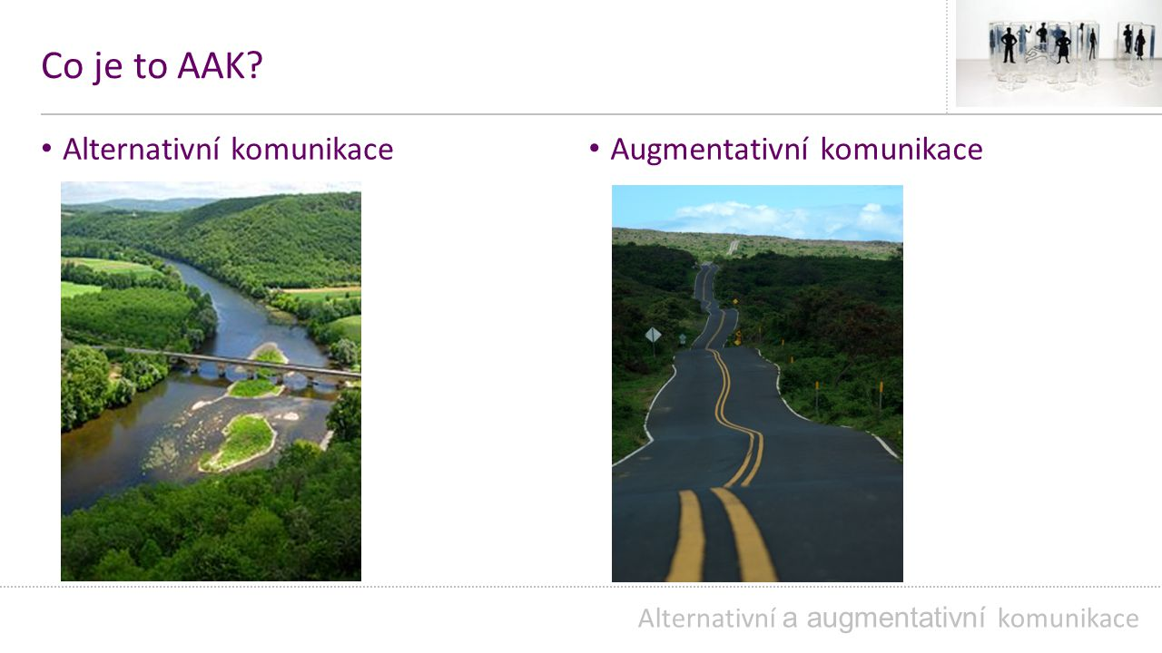 Komunikační systémy s pomůckami Fotografie - nejrealističtějším dvojrozměrným zobrazením předmětů, osob, míst nebo činností.