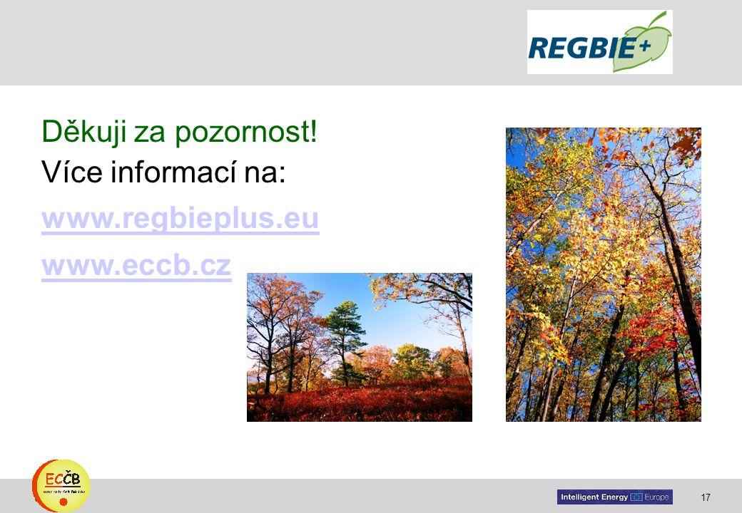 17 target Děkuji za pozornost! Více informací na: www.regbieplus.eu www.eccb.cz