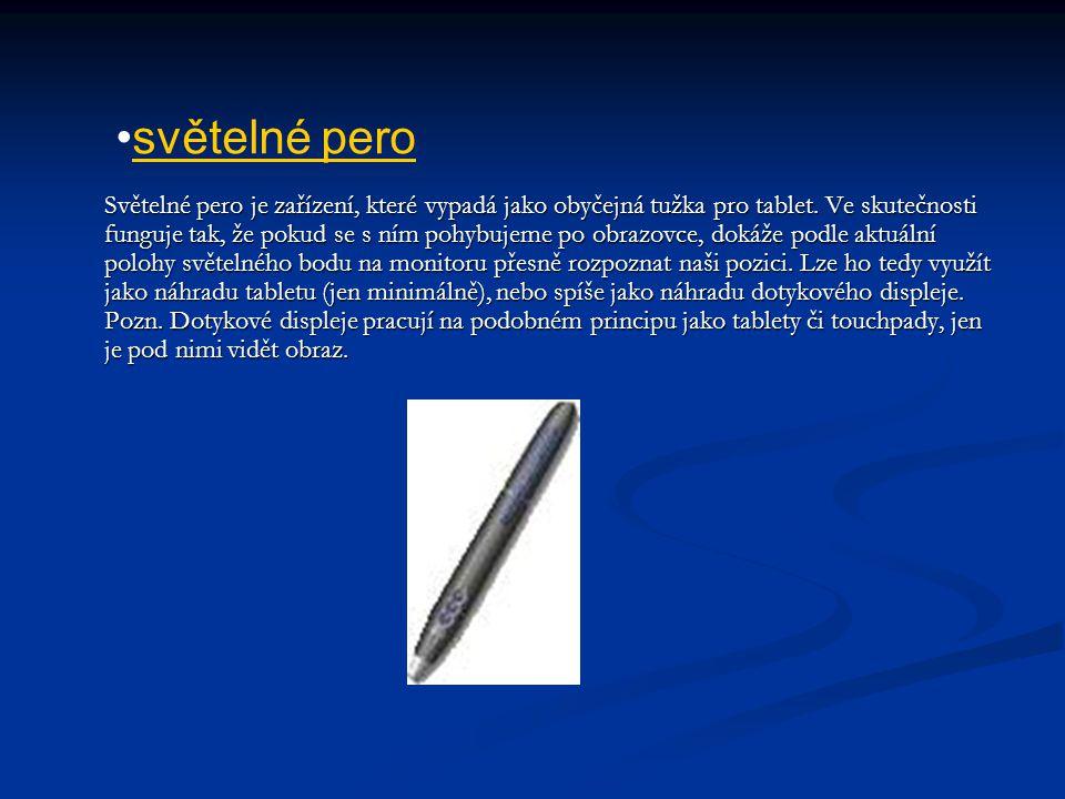 Světelné pero je zařízení, které vypadá jako obyčejná tužka pro tablet. Ve skutečnosti funguje tak, že pokud se s ním pohybujeme po obrazovce, dokáže