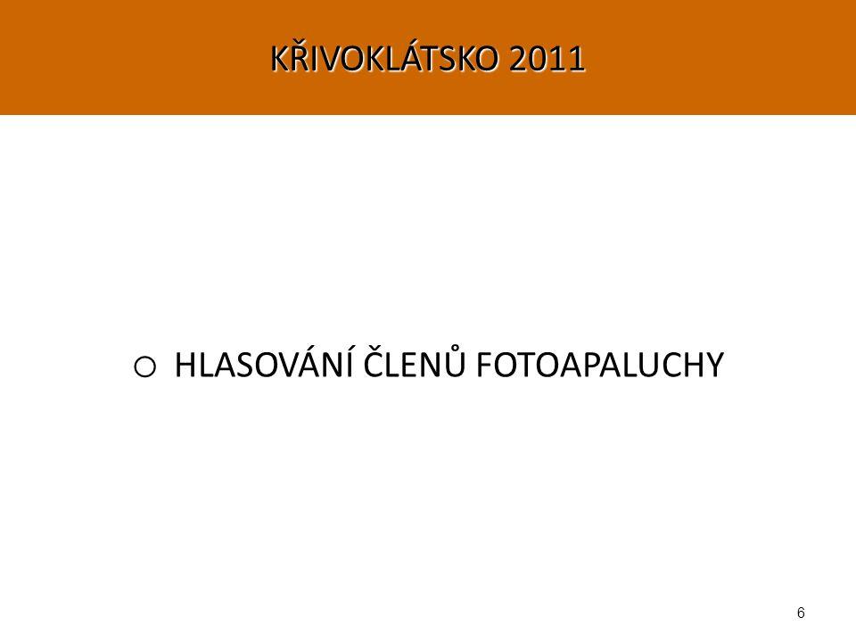 6 o HLASOVÁNÍ ČLENŮ FOTOAPALUCHY KŘIVOKLÁTSKO 2011