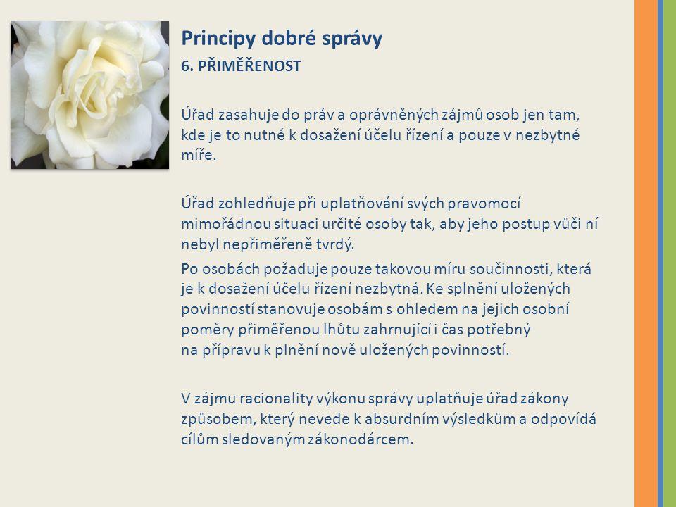Principy dobré správy 6.