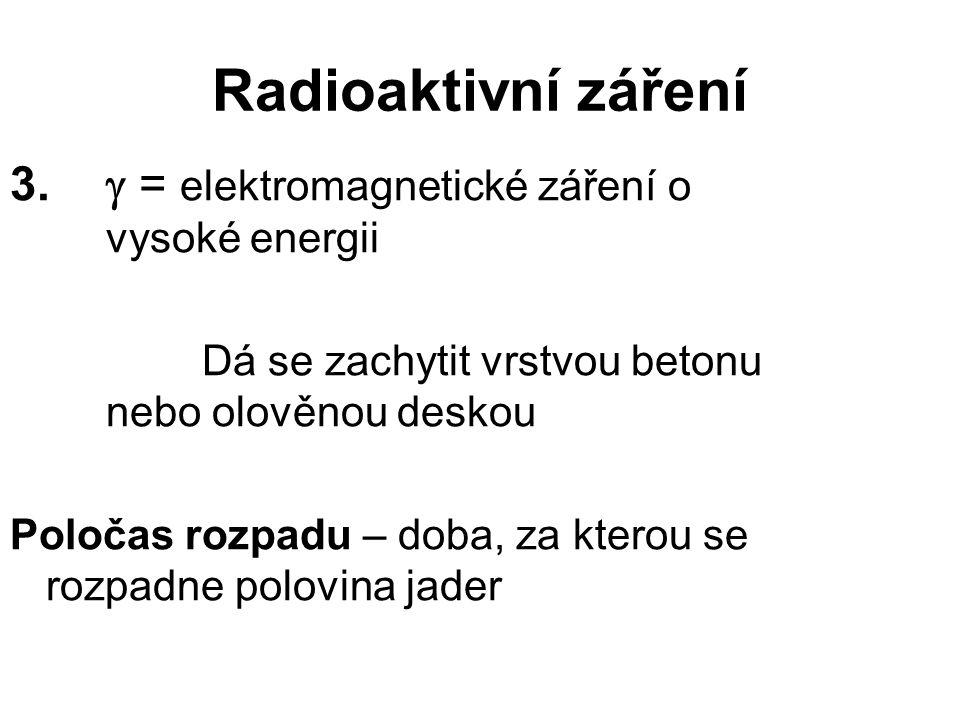 Radioaktivní záření 3.