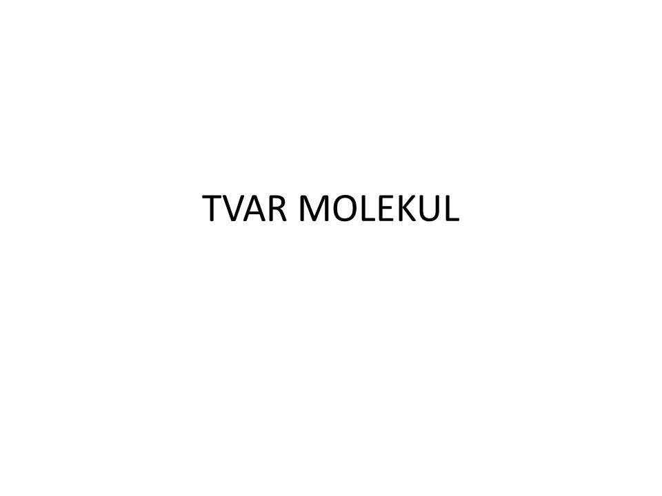 TVAR MOLEKUL