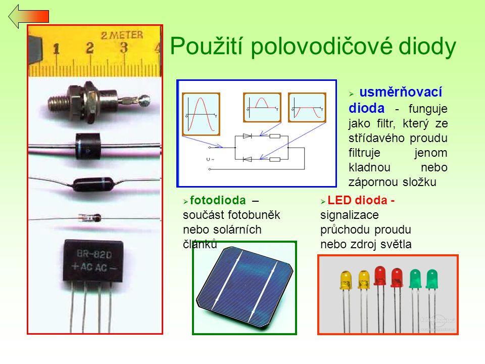 Usměrňovací polovodičové diody jednocestný usměrňovač dvojcestný usměrňovač ~ proud prochází v 1.polovině ~ diodou 1 a 2, v 2.polovině ~ diodou 3 a 4, směr proudu vystupujícího z můstku je stále stejný