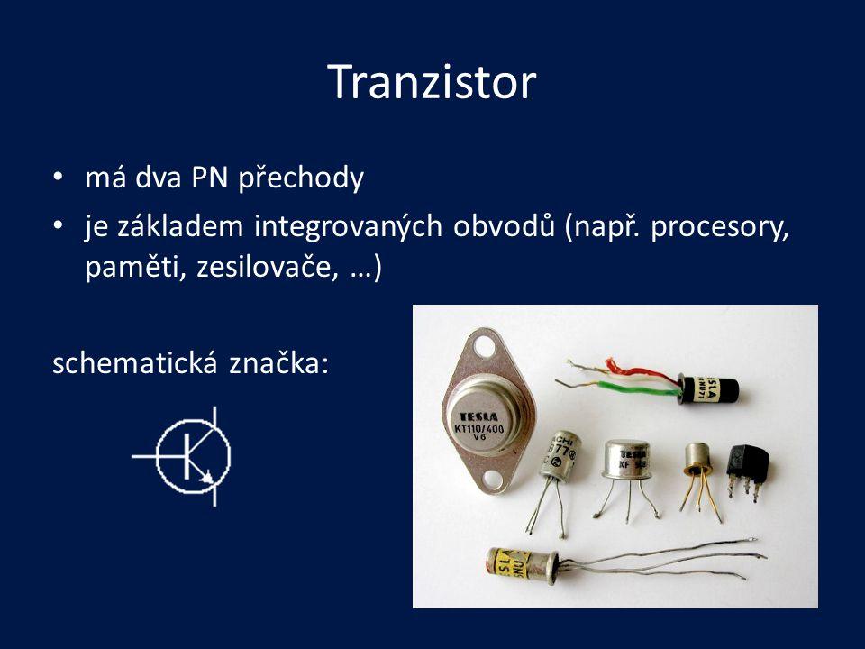 Tranzistor má dva PN přechody je základem integrovaných obvodů (např. procesory, paměti, zesilovače, …) schematická značka:
