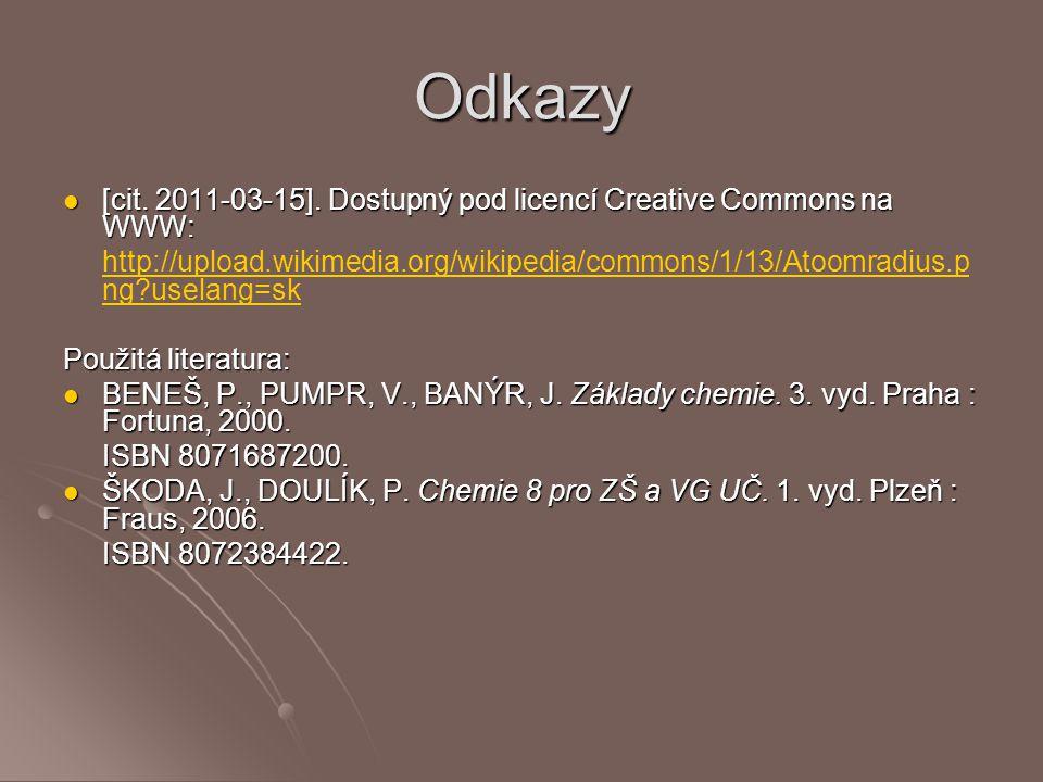 Odkazy [cit. 2011-03-15]. Dostupný pod licencí Creative Commons na WWW: [cit. 2011-03-15]. Dostupný pod licencí Creative Commons na WWW: http://upload