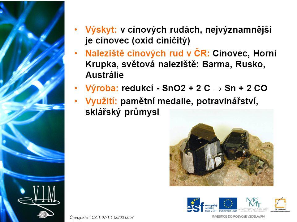 Č.projektu : CZ.1.07/1.1.06/03.0057 Síran cínatý - tato látka se dá používat na galvanické pokovování předmětů.