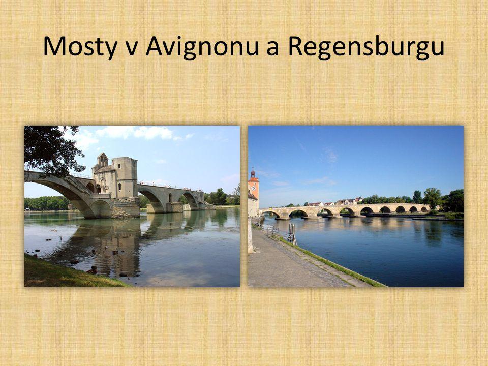 Mosty v Avignonu a Regensburgu