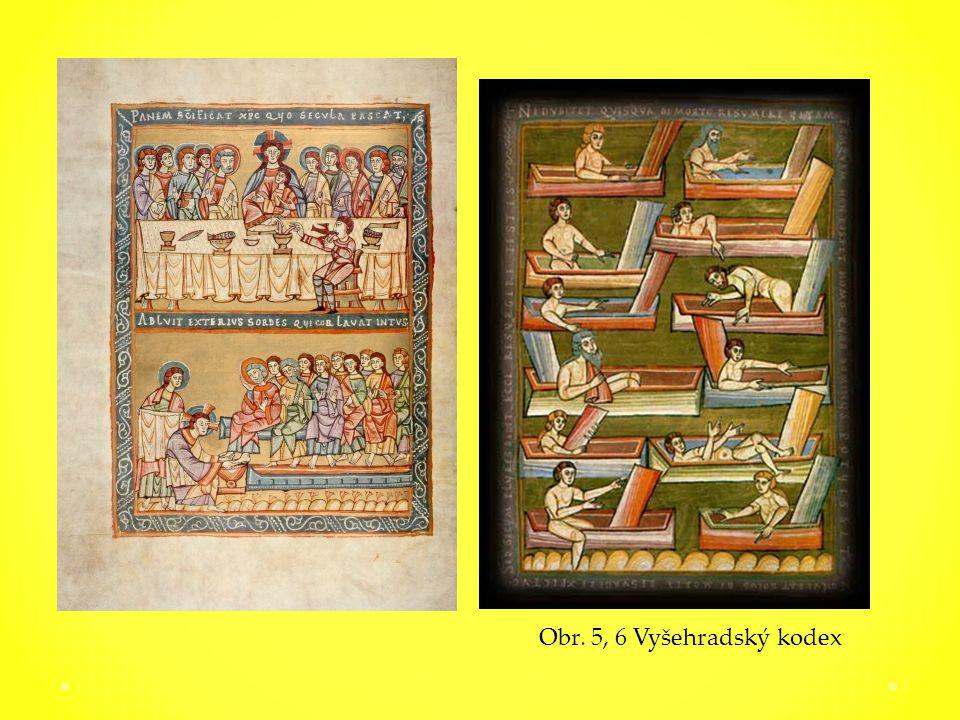 17 Obr. 5, 6 Vyšehradský kodex