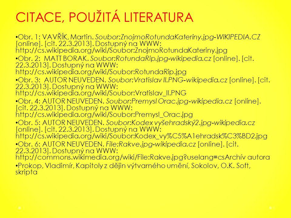CITACE, POUŽITÁ LITERATURA Obr. 1: VAVŘÍK, Martin.