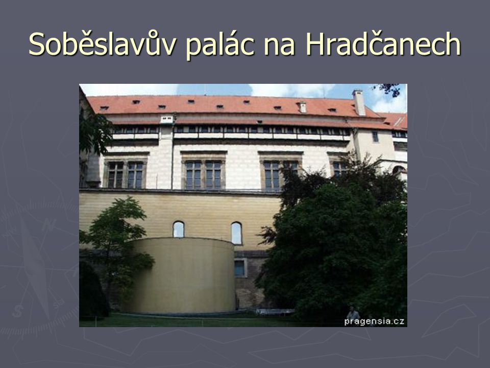 Soběslavův palác na Hradčanech