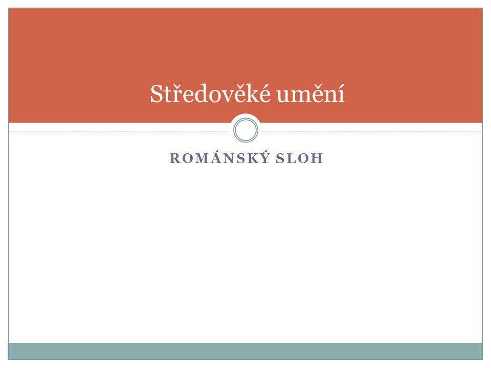 Charakteristika pojem románský sloh vznikl v poslední třetině 19.