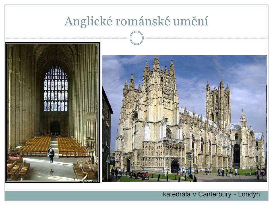 katedrála v Canterbury - Londýn Anglické románské umění