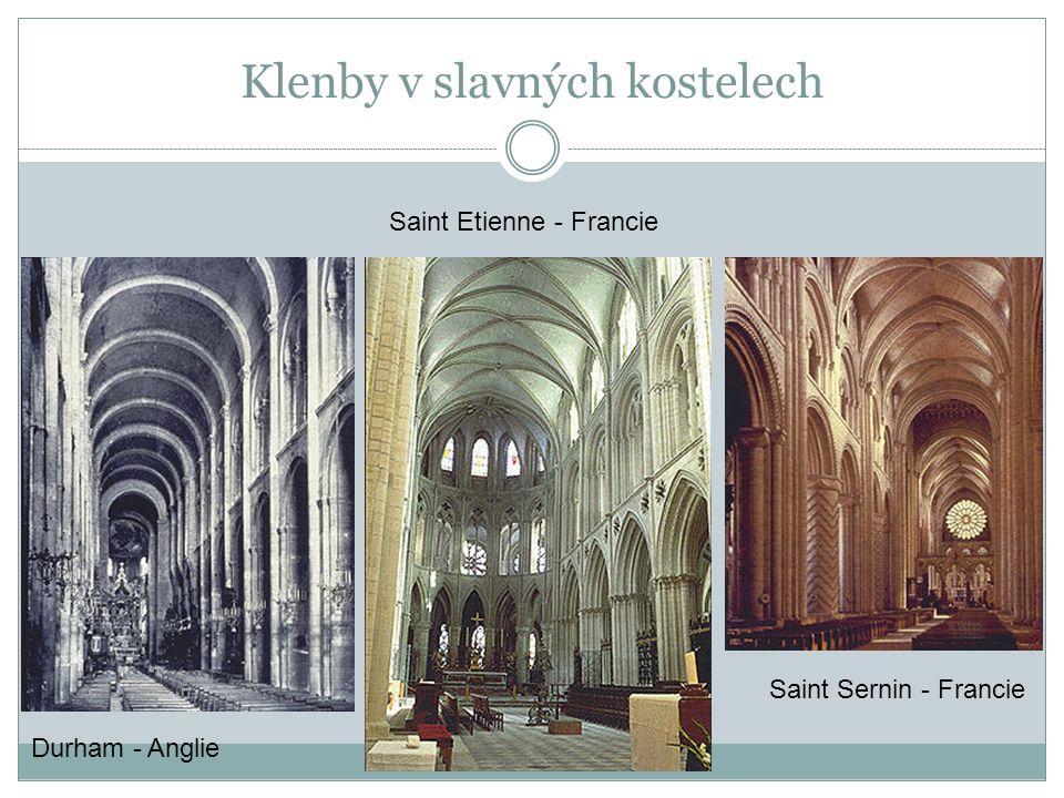 Klenby v slavných kostelech Durham - Anglie Saint Etienne - Francie Saint Sernin - Francie