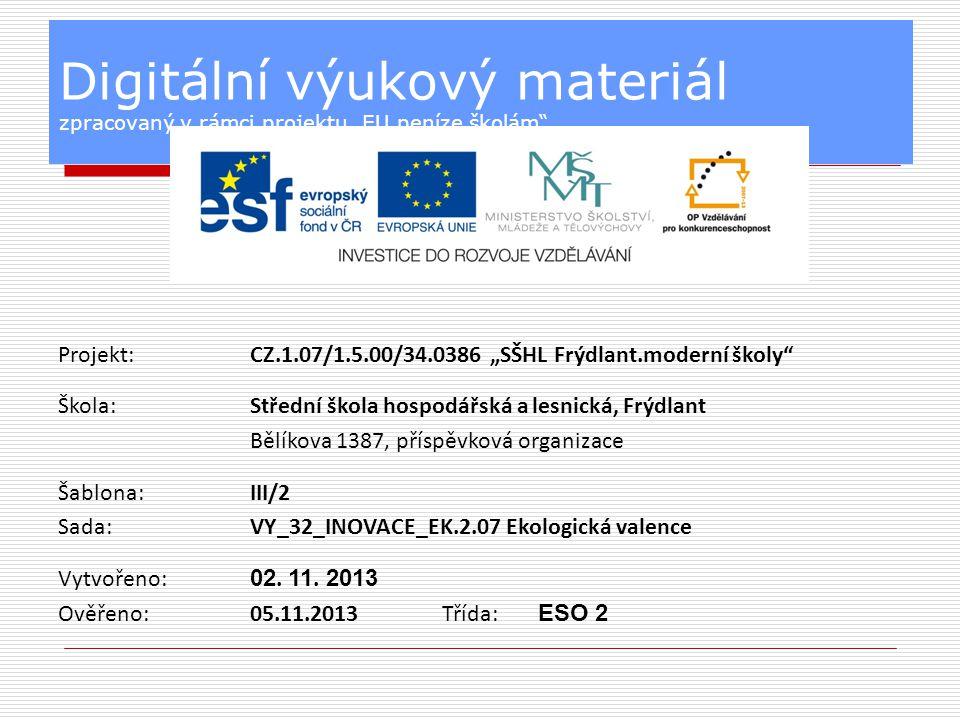 Vzdělávací oblast:Odborné vzdělávání Předmět:Ekologie Ročník:2.
