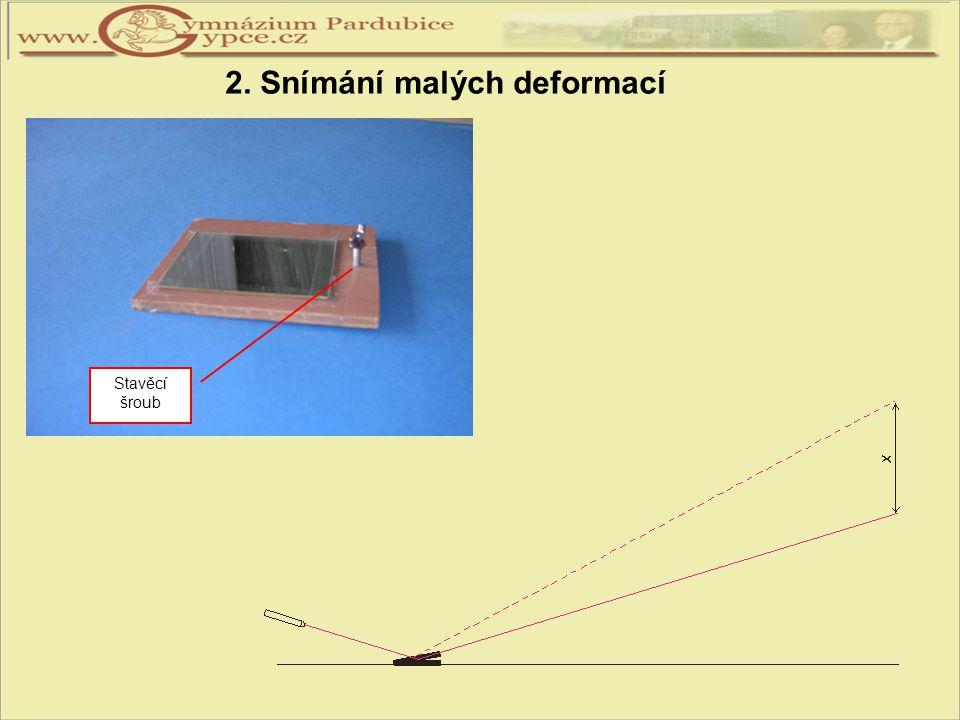 2. Snímání malých deformací Stavěcí šroub